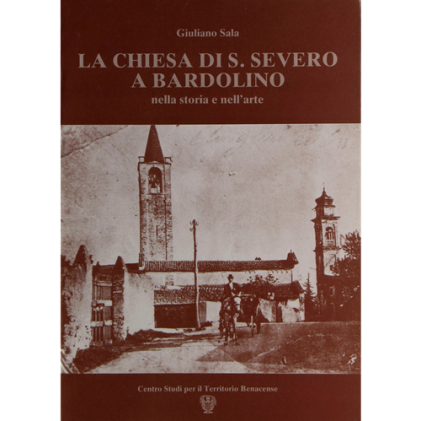 La chiesa di S. Severo a Bardolino nella storia e nell'arte
