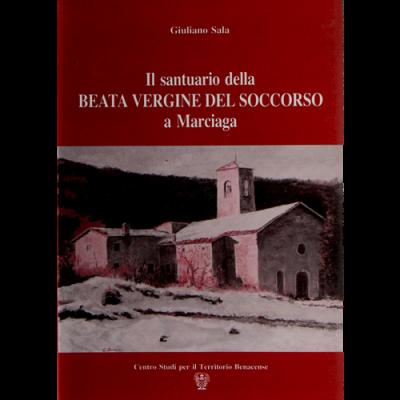Il santuario della Beata Vergine del Soccorso a Marciaga