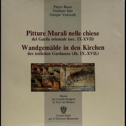 Pitture murali nelle chiese del Garda orientale (sec. IX-XVII)