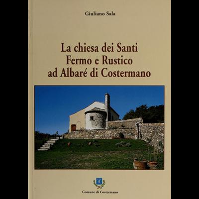 La chiesa dei Santi Fermo e Rustico ad Albaré di Costermano