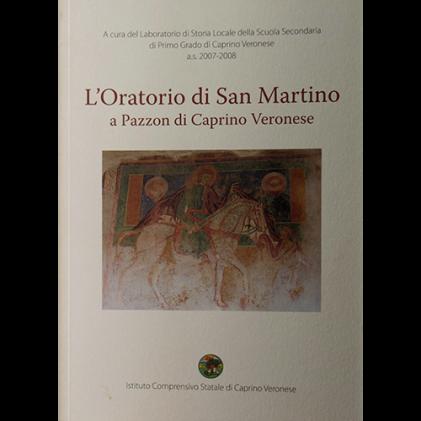 L'oratorio di San Martino a Pazzon di Caprino Veronese