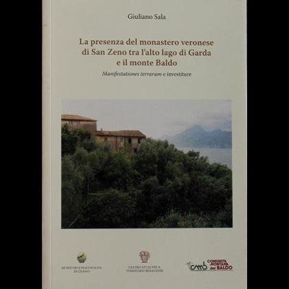 La presenza del monastero veronese di San Zeno tra l'alto lago di Garda e il monte Baldo