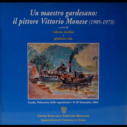Un maestro gardesano: il pittore Vittorio Monese (1905-1973)