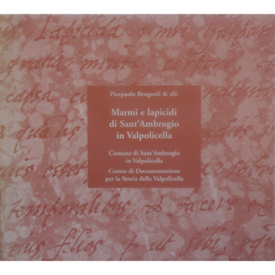 Marmi e lapicidi di Sant'Ambrogio in Valpolicella