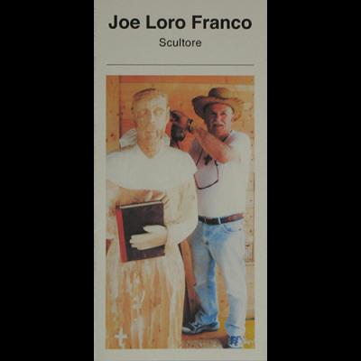 Joe Loro Franco. Scultore.