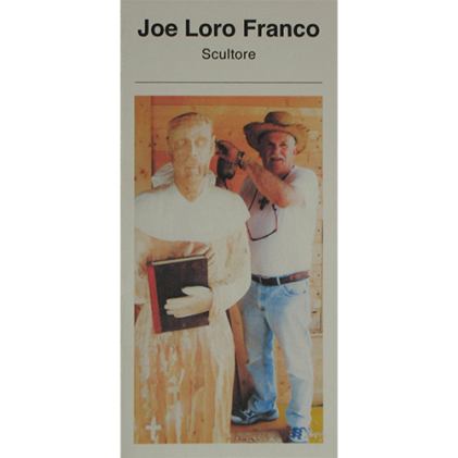 Joe Loro Franco. Scultore.